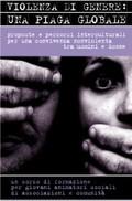 La violenza di genere come piaga globale
